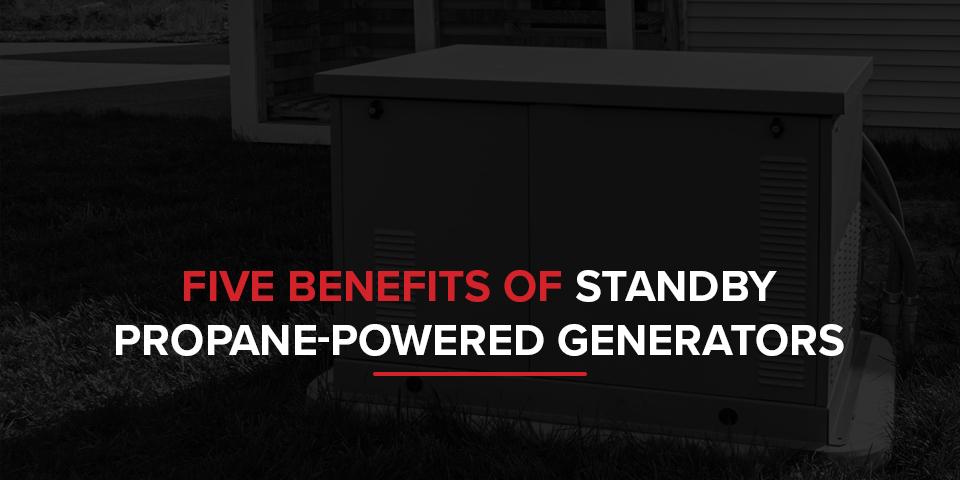 five-benefits-of-standby-propane-powered-generators